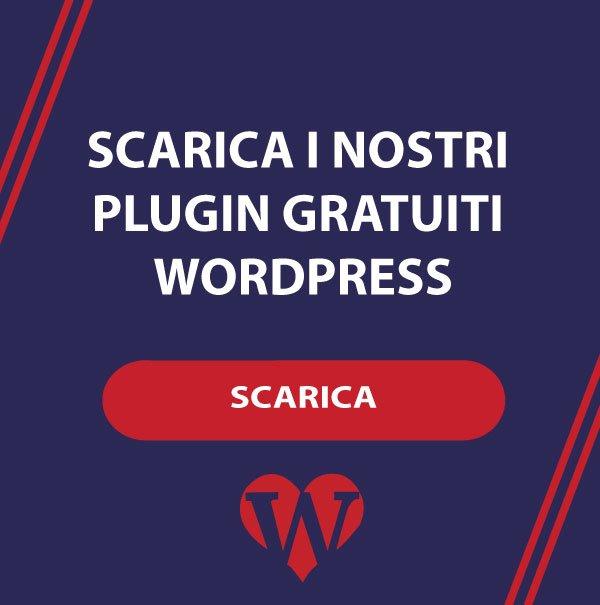 scarica-i-nostri-plugin-wordpress-gratuiti-assistenza-wordpress-wp-love